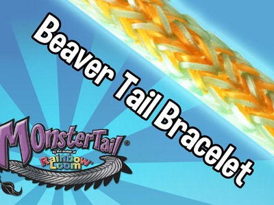 Monster Tail™ Beaver Tail Bracelet by the maker of Rainbow Loom