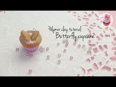 Polymer clay tutorial: Butterfly cupcakes