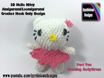 Rainbow Loom 3D Hello Kitty Amigurumi.Loomigurumi Body - PART TWO - Hook Only Loomless (loom-less)