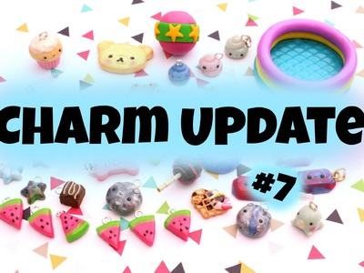 Charm Update #7 - Kawaii Polymer Clay ♪♫