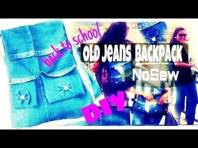 DIY Old jeans. denim Back pack (NO SEW) Back to school