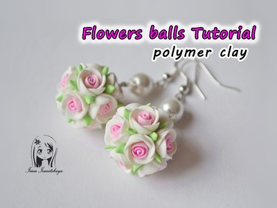 Earrings Flowers balls ✿ Polymer clay Tutorial ✿ Pendientes bolas de flores arcilla polímero