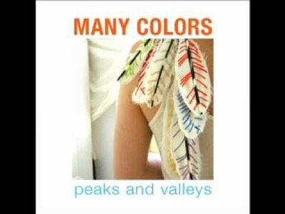 MANY COLORS - Peaks and Valleys - slideshow