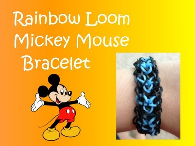 Mickey Mouse Rainbow Loom Bracelet