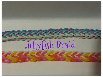 Rainbow Loom - UPDATED Jellyfish Braid - Original design