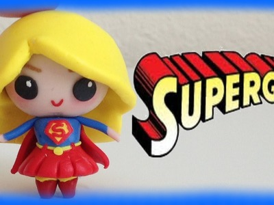 Supergirl. Superwoman Chibi Clay Character Tutorial