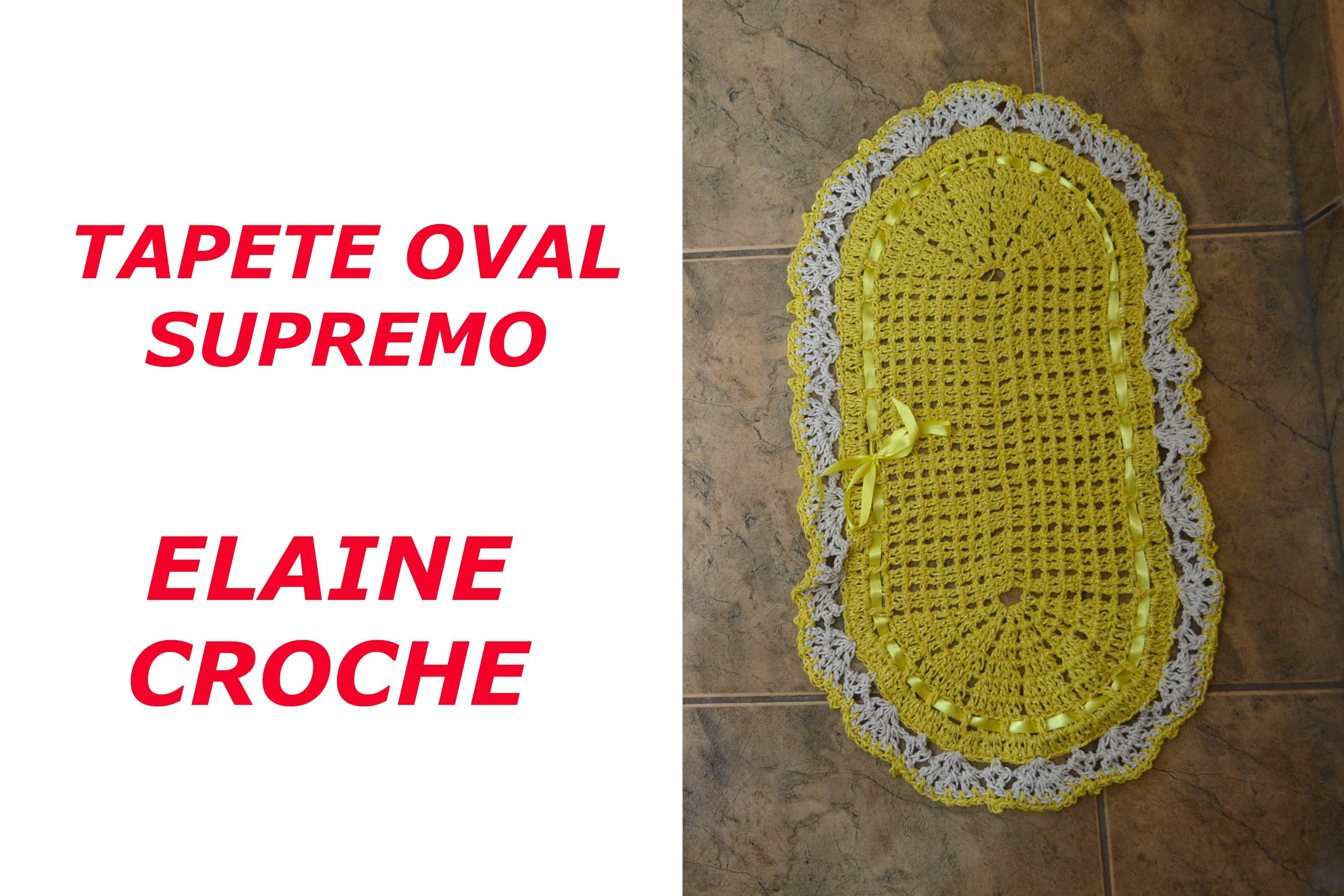 TAPETE OVAL SUPREMO CROCHE