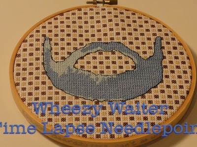 Wheezy Waiter Time Lapse Cross Stitch