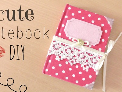 DIY- Cute Fabric Cover Notebook!
