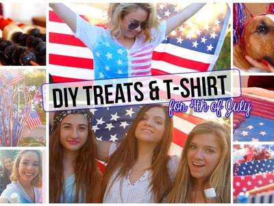 ☼ DIY Treats & T-shirt -  Fourth Of July!