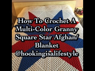 How To Crochet Multi Color Granny Square Star Afghan Tutorial.Updated Version