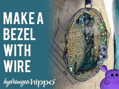 How to Make a Bezel with Wire and ICE Resin