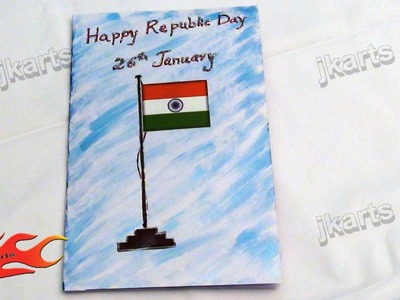 HOW TO: make Republic Day Greeting Card (School Project) - JK Arts 124