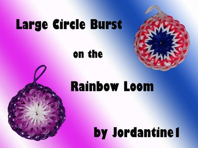 New Large Circle Burst Charm - Rainbow Loom