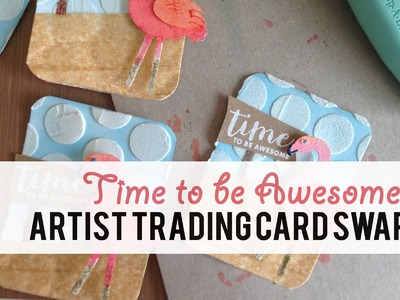 Artist Trading Card Process: Time to be Awesome!
