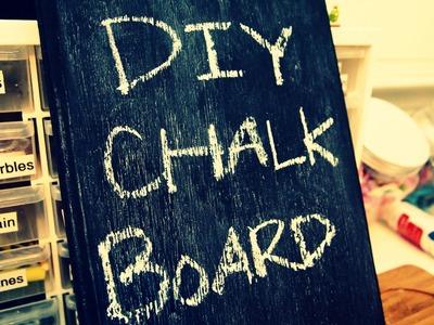DIY Chalkboard + Chalk