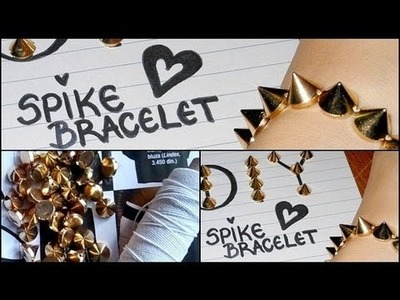 DIY Spike Bracelet ▲▲▲