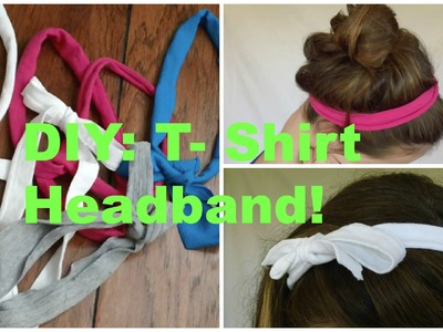 DIY: T-Shirt Headband!