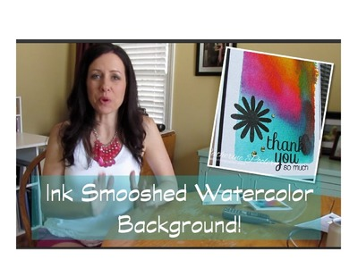Easy Ink Smooshed Watercolored Background Technique with Catherine Pooler