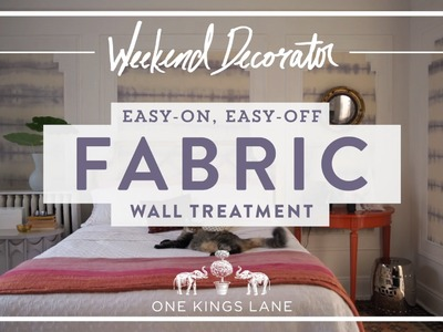 One Kings Lane - Easy-On, Easy-Off Fabric Wall Treatment