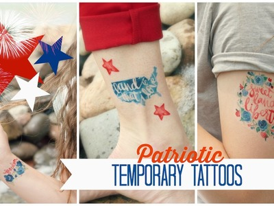 Patriotic Temporary Tattoos | DIY | ShowMeCute
