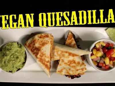 Quesadilla Recipe | Vegan | The Vegan Zombie
