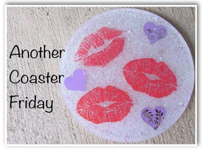 Valentine's Day Coasters   Another Coaster Friday