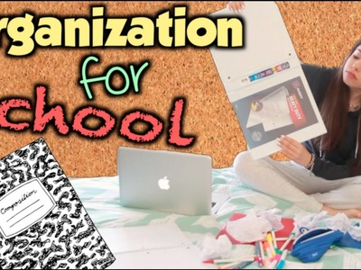 How to get Organized for School!