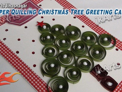 HOW TO: make Paper Quilling Christmas Tree Greeting Card JK Arts 469