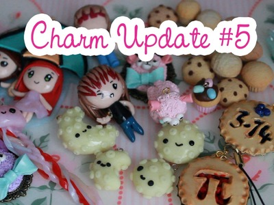 Polymer Clay Charm Update #5