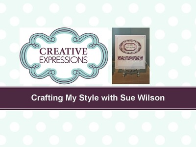 Crafting My Style with Sue Wilson Swirly Channel Card for Creative Expressions