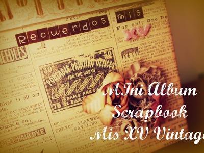 Mini Album Scrapbook. .  Mis XV Vintage