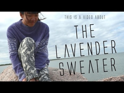 The Lavender Sweater