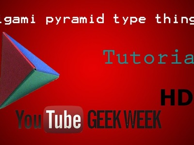 How To | Origami Pyramid | GEEK WEEK!