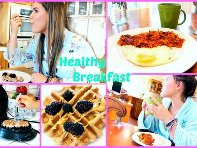 Fast & Filling Healthy Breakfast Ideas!