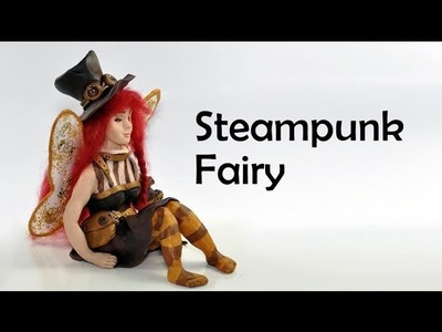 Steampunk Fairy and WINGS - polymer clay TUTORIAL