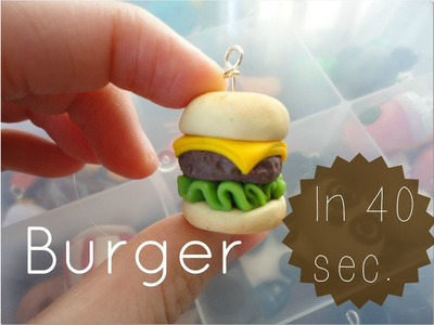 Polymer Clay Burger Tutorial in 40 seconds