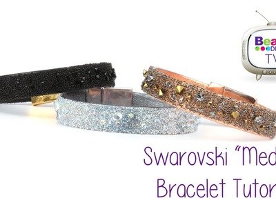 "Swarovski ""Medley"" Leather Bracelet Tutorial ♥"
