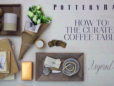 Tips for a Timeless Coffee Table Decor | Pottery Barn