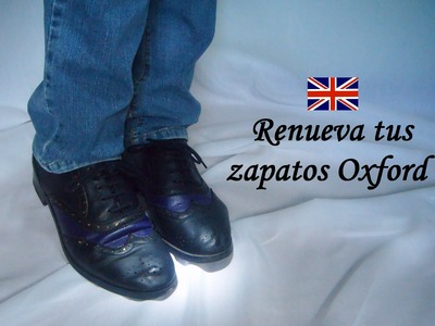 DIY: Cómo renovar tus zapatos Oxford. DIY: How to renew your Oxford shoes