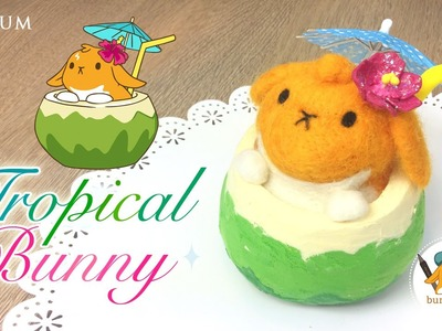 DIY: Tropical Bunny - Collab with Bunny+Me Show!