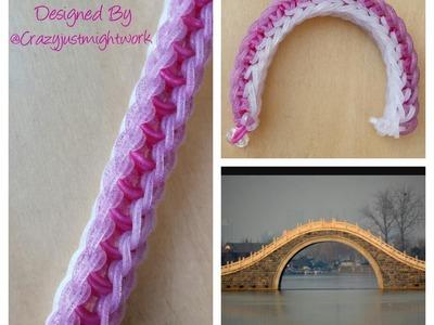"New ""Arch Bridge"" Rainbow Loom Bracelet. How To Tutorial"