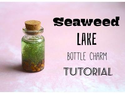 Seaweed Lake Mini Bottle Charm Tutorial