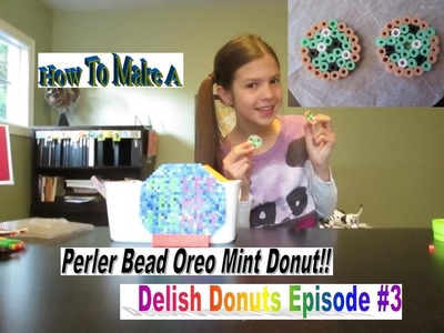 How To Make A Perler Bead Oreo Mint Donut!! Delish Donuts Episode #3