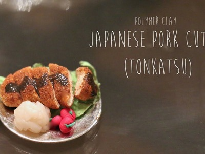 Miniature Polymer Clay Tutorial; Japanese Pork Cutlet