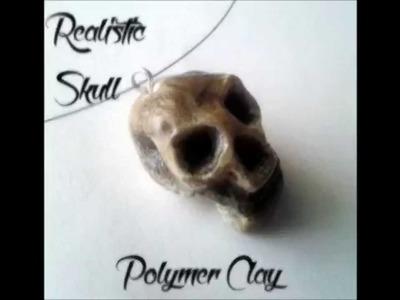 Realistic Skull -Polymer Clay