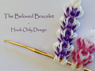 The Beloved Bracelet - Hook Only Design