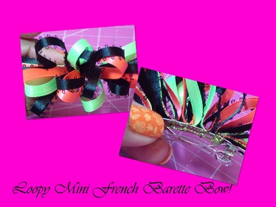 Bow How To: Mini Loopy French Barette Bow!