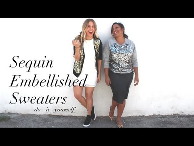 {DIY} Sequin Embellished Sweaters