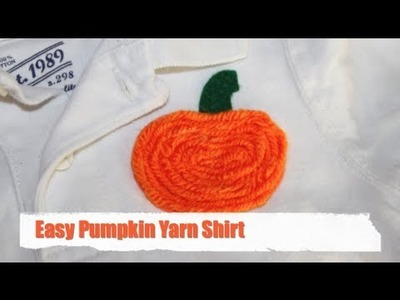 Easy- Pumpkin Yarn Shirt How-to!